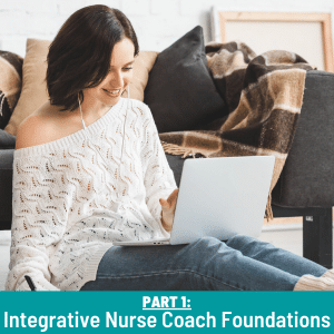 integrative nurse coach foundations