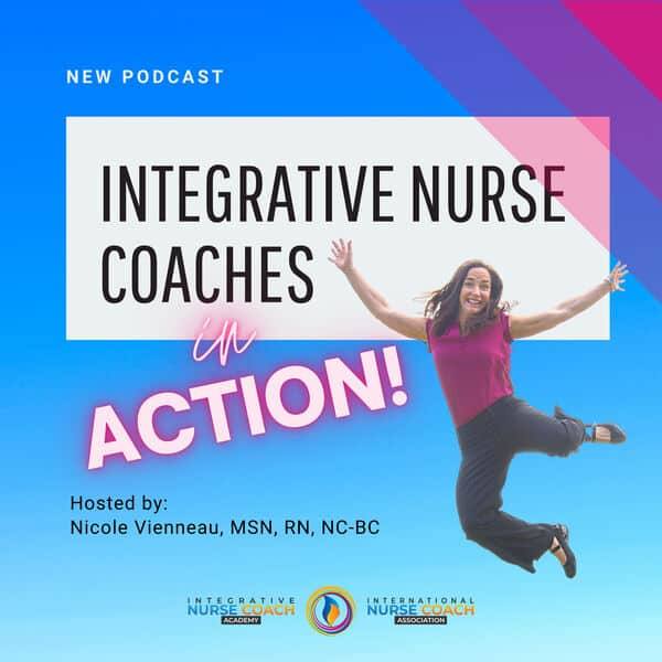 integrative nurse coaches in action