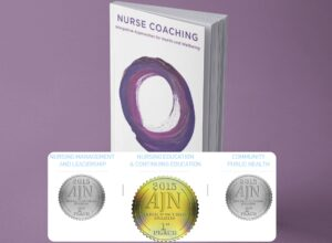 Nurse Coaching: Integrative Approaches For Lifestyle Health And Wellbeing