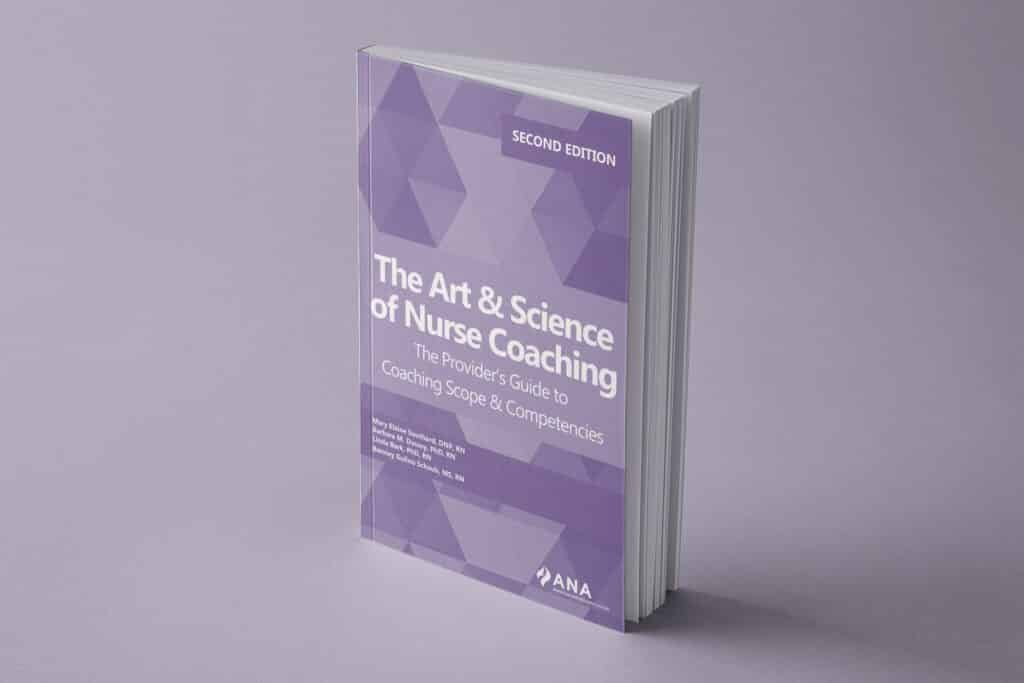 The Art And Science Of Nurse Coaching: A Provider's Guide To Scope And Competencies
