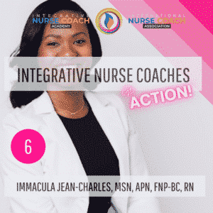 Ep6: A Nurse Coach, The Jack Of All Trades: Immacula Jean-Charles, Msn, Apn, Fnp-Bc, Rn